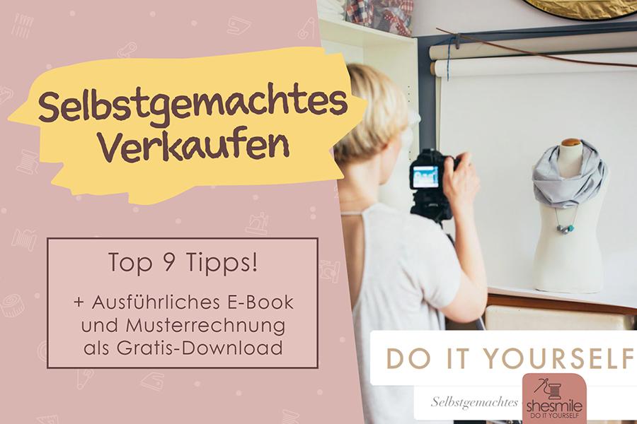 Top-9-Tipps! Selbstgemachtes erfolgreich verkaufen!