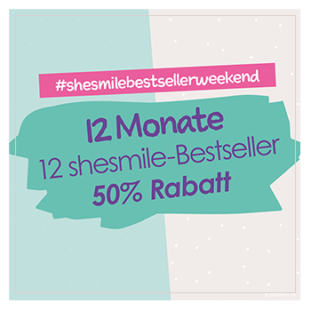 12 Monate, 12 shesmile Bestseller, 50% Rabatt! #shesmilebestsellerweekend
