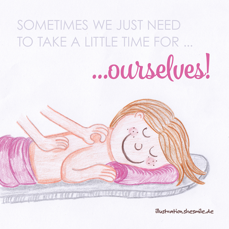 Sometimes we just need to take a little time for ourselves! Eine Illustration von shesmile