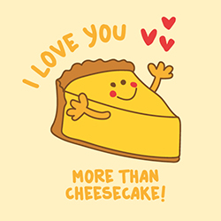 I love you more than cheese cake! Käsekuchen Liebe (Eine Plotterdatei und Illustration von shesmile)